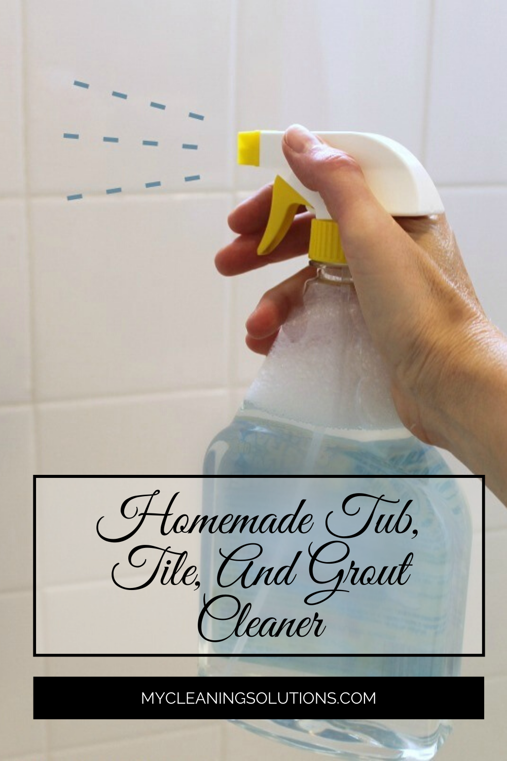 Homemade tub, tile, and grout cleaner