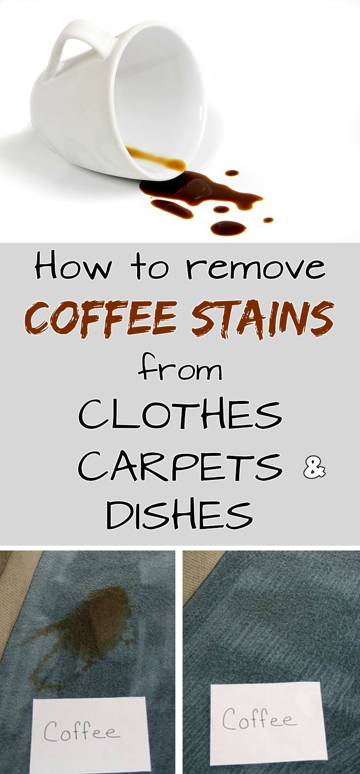 How To Remove Coffee Stains From Clothes Carpets And
