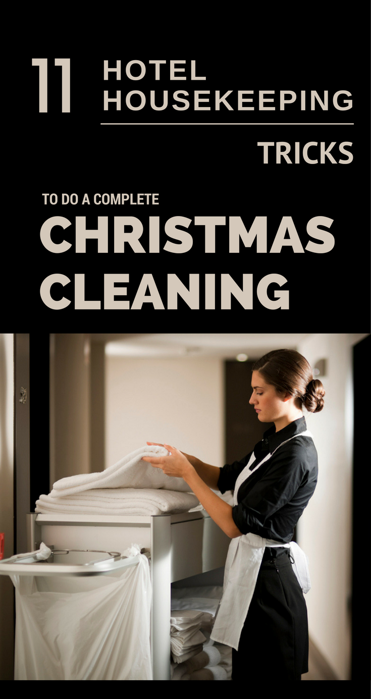 11 Hotel Housekeeping Tricks To Do A Complete Christmas