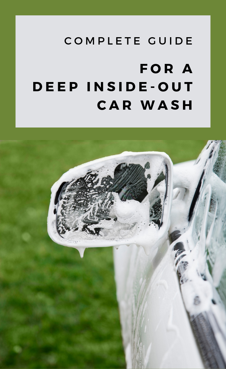 Diy Car Wash Soap >> Complete Guide For A Deep Inside-Out Car Wash